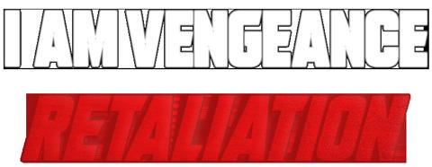 I Am Vengeance: Retaliation من انتقامم : تلافی
