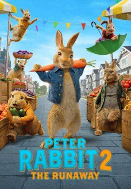 Peter Rabbit 2 : The Runaway پیتر خرگوشه 2 : فراری